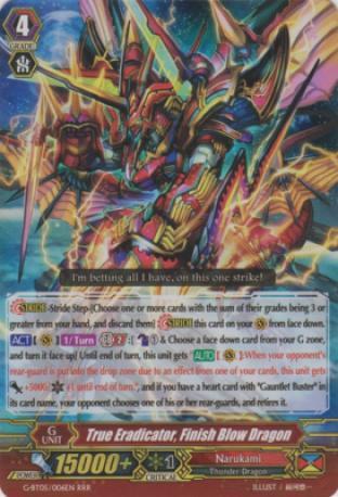 True Eradicator, Finish Blow Dragon