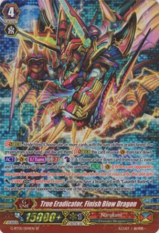True Eradicator, Finish Blow Dragon (SP)