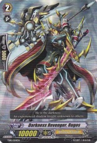 Darkness Revenger Rugos