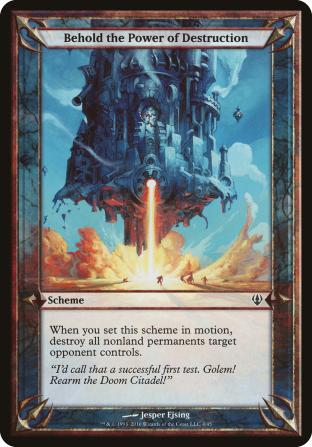 Behold the Power of Destruction (Scheme)