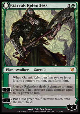 Garruk Relentless (Garruk, the Veil-Cursed)