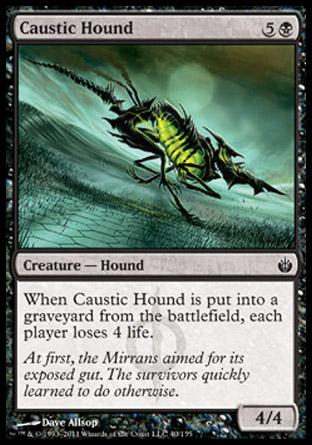 Caustic Hound