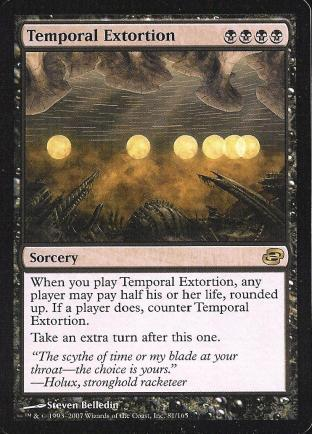 Temporal Extortion