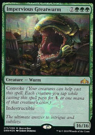 Impervious Greatwurm (BIBB)