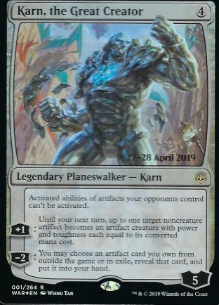 Karn the Great Creator Prerelease