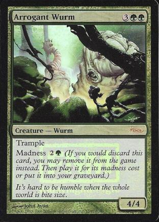 Arrogant Wurm (FNM)