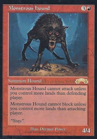 Monstrous Hound (Prerelease)