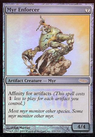 Myr Enforcer (FNM)