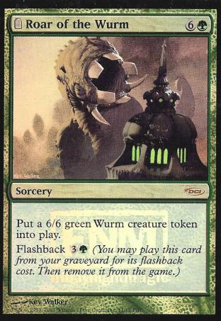 Roar of the Wurm (FNM)