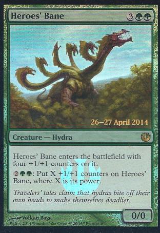 Heroes Bane (Prerelease)