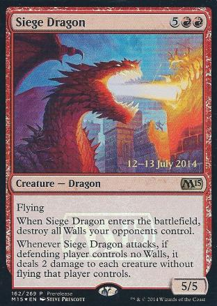 Siege Dragon (Prerelease)