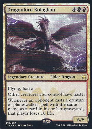 Dragonlord Kolaghan (DTK Prerelease)