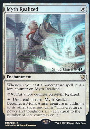 Myth Realized (DTK Prerelease)