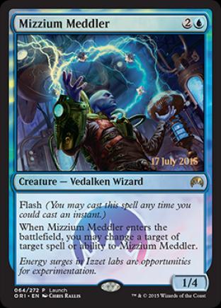 Mizzium Meddler (Release Day)