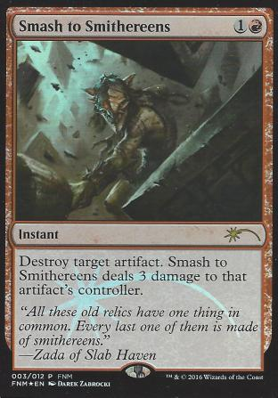 Smash to Smithereens (FNM)