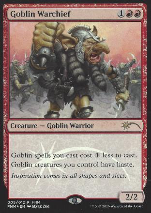 Goblin Warchief (FNM 2016)