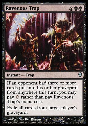 Ravenous Trap