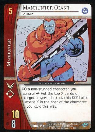 Manhunter Giant, Army