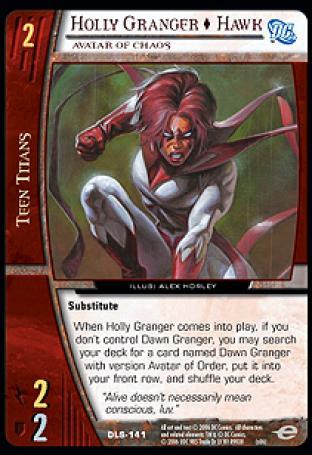 Holly Granger  Hawk, Avatar of Chaos