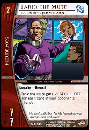 Tarik the Mute, Legion of Super Villains