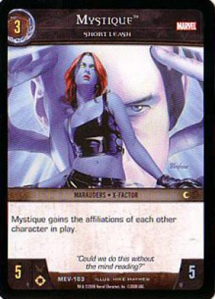 Mystique, Short Leash