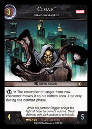 Cloak, Shadowmaster