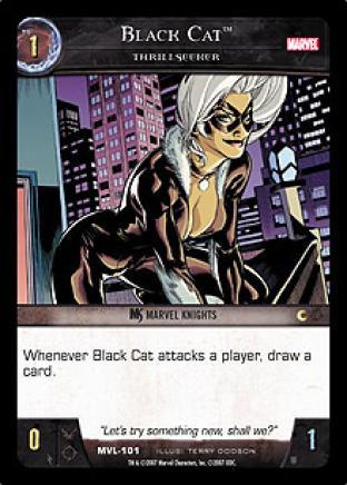 Black Cat, Thrillseeker